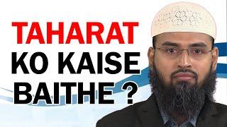 Toilet - Taharat Ko Baithte Waqt Kin Bato Ka Khayal Rakhe By Adv. Faiz Syed