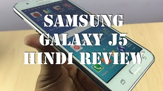 Samsung Galaxy J5 Hindi Review, Features and Overview