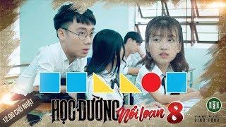 PHIM CẤP 3 - Phần 8 : Tập 10 | Phim Vuông🔷 Giác🔻 Tròn🔴 Vuông🔷 2018 | Ginô Tống, Kim Chi, Lục Anh