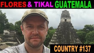 A Tourist's Guide to Tikal and Flores, Guatemala