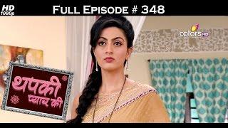 Thapki Pyar Ki - 13th June 2016 - थपकी प्यार की - Full Episode HD