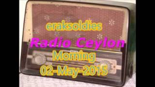 Radio Ceylon 02-05-2015~Saturday Morning~02 Purani Filmon Ka Sangeet