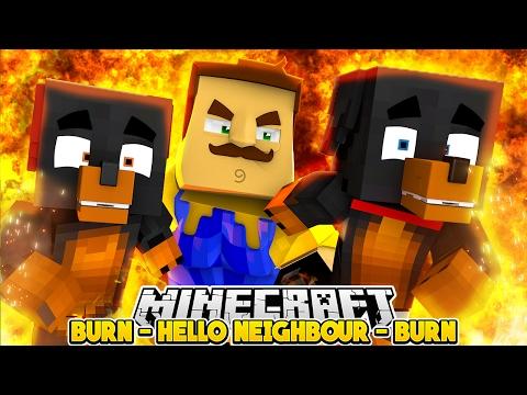 BURN HIM HELLO NEIGHBOR IS ON FIRE Minecraft Little Baby Max