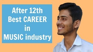 MUSIC Career After 12th in India | #5 | by Abhishek Kumar Career Coach