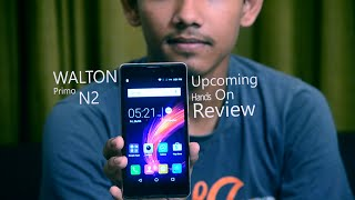 Walton Primo N2 First Impression