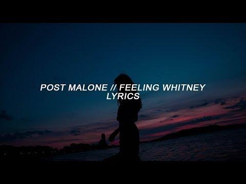 Post Malone Feeling Whitney Lyrics