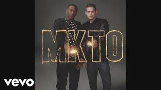 MKTO - Wasted (Audio)