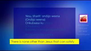 258 Yesu Niiwe wenka ou nshangiremu RUNYANKOLE RUKIGA MUSIC LYRICS