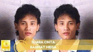 Rahmat Mega - Suara Cinta (Official Audio)