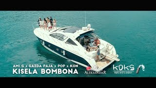 AMI G x GAZDA PAJA x POP x KON - KISELA BOMBONA (OFFICIAL VIDEO)