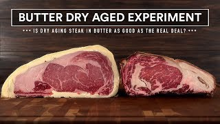 60 Days BUTTER DRY AGED Experiment vs Real Dry Aged Steaks!