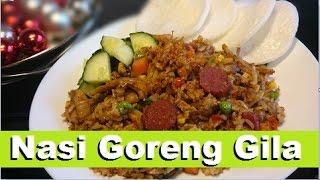 Resep Nasi Goreng Gila  (Crazy Fried Rice Recipe)
