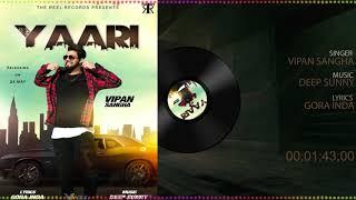 Yaari | Vipan Sangha | Latest Punjabi Song 2018 | Gora Inda | Deep Sunny | The Reel Records