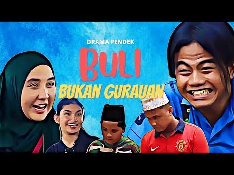 """Drama Pendek - """"BULI BUKAN GURAUAN"""" (Dramatis Studio)"""
