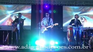 Grupo Adam interpretando Não Quero Dinheiro e Whisky A Go Go