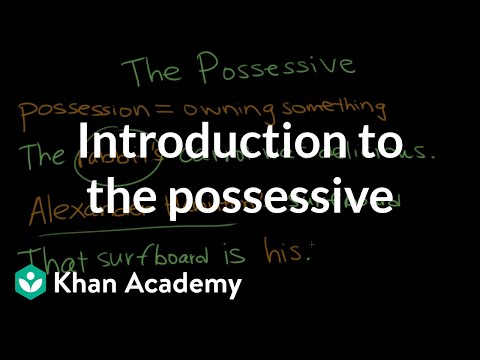 Xxx Mp4 Introduction To The Possessive The Apostrophe Punctuation Khan Academy 3gp Sex