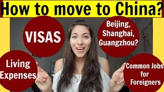 How to move to China?  | Common Jobs for foreigners, Visas, Top Cities? OneWorld2Hearts