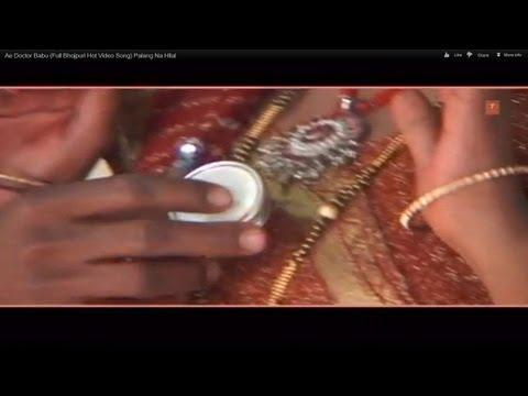 Ae Doctor Babu (Full Bhojpuri Hot Video Song) Palang Na Hilal