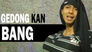 GEDONG BANG! PARODY - FRIDA ANGELLA B.A.B (BECEKIN ADEK BANG) #rchan
