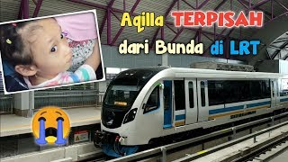 Perjuangan Naik LRT di Palembang Ketika Liburan | Aqilla Terpisah dari Bunda!!!