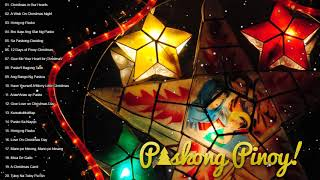 Paskong Pinoy: The Best Christmas Songs Medley NonStop - Tagalog Christmas Songs New 2019