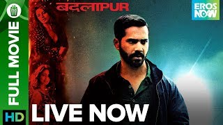 Badlapur | Full Movie LIVE on Eros Now | Varun Dhawan, Yami Gautam & Radhika Apte
