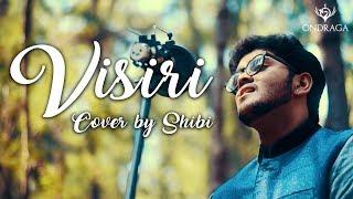 Visiri - Cover by Shibi | Bala | Pranav | Ennai Nokki Paayum Thotta