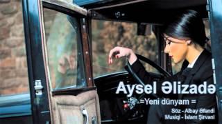 Aysel Alizade - Yeni dunyam (Official Music Audio)