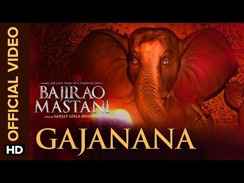 Gajanana (Official Video Song)   Bajirao Mastani   Ranveer Singh, Deepika Padukone & Priyanka Chopra