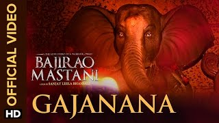 Gajanana (Official Video Song) | Bajirao Mastani | Ranveer Singh, Deepika Padukone & Priyanka Chopra