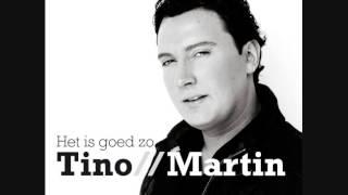 Tino Martin - Het is goed zo