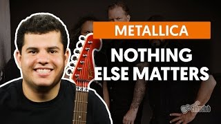 Nothing Else Matters - Metallica (aula de violão e guitarra)