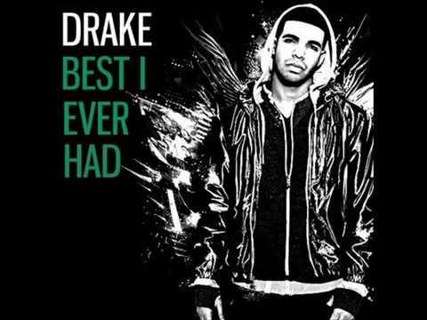 Best I Ever Had Drake Lyrics