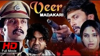Veera Madakari | Action+Drama | Kannada Full Movie HD | Sudeep, Ragini Dwivedi | Upload 2016