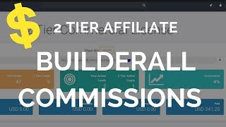 First Builderall Commissions and my experience so far being a 2 tier affiliate