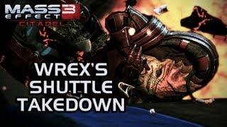 Mass Effect 3 Citadel DLC: Wrex's shuttle takedown