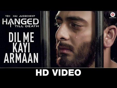 Dil Me Kayi Armaan - Yeh Hai Judgement Hanged Till Death | Nishant K, Neetu W, Gulshan T | Aman T