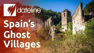 Spain's Ghost Villages