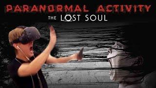 Paranormal Activity: The Lost Soul《鬼影實錄: 失落之魂》VR試玩
