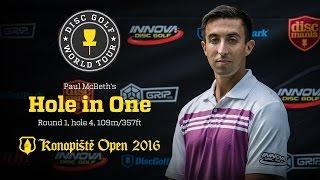 Paul McBeth's Hole-in-One @ Konopiste Open 2016, Round 1
