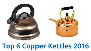 6 Best Copper Kettles 2016