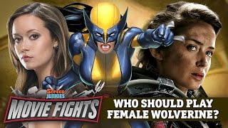 Who Should Play Female Wolverine (X-23)? - MOVIE FIGHTS!!