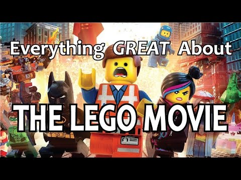 Everything GREAT About The Lego Movie
