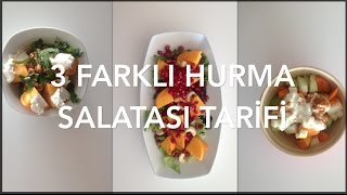 3 Farklı Hurma Salatası Tarifi