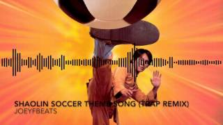 Shaolin Soccer - Opening Theme Song (Trap Remix)