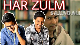 Indian Reacts To :- HAR ZULM | Sajjad Ali