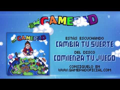 Gamepad - Cambia tu Suerte (Nintendo Pop Punk)