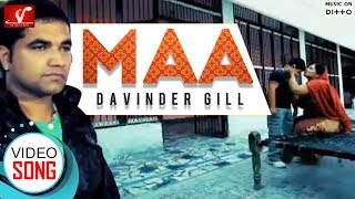 Maa - Davinder Gill || Full Video Song || Latest Punjabi Song || Vvanjhali Records