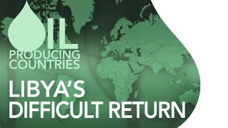 Oil producing countries: Libya's difficult return   IG