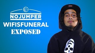 Wifisfuneral Exposed!